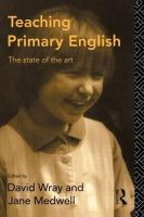 - Teaching Primary English: The State of the Art - 9780415086707 - KIN0004992