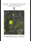 Bohm, David; Hiley, B.J. - The Undivided Universe - 9780415121859 - V9780415121859