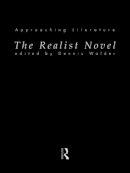 Dennis Walder - The Realist Novel (Approaching Literature) - 9780415135726 - KAG0000784