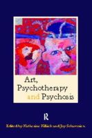 - Art, Psychotherapy and Psychosis - 9780415138420 - V9780415138420