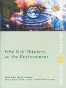 Cooper, David - Fifty Key Thinkers of the Environment - 9780415146999 - V9780415146999