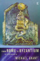 Grant, Michael - From Rome to Byzantium: The Fifth Century AD - 9780415147538 - KOC0011970