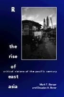 - The Rise of East Asia: Critical Visions of the Pacific Century - 9780415161688 - KRS0020299