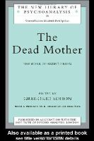 - The Dead Mother - 9780415165297 - V9780415165297