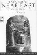 Kuhrt, Amelie - The Ancient Near East - 9780415167628 - V9780415167628