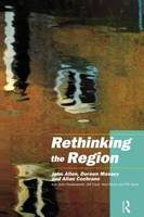 Allen, John, Charlesworth, with Julie, Cochrane, Allan, Court, Gill, Henry, Nick, Massey, Doreen, Sarre, Phil - Rethinking the Region: Spaces of Neo-Liberalism - 9780415168229 - V9780415168229