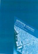 Graham, Steve; Marvin, Simon - Splintering Urbanism - 9780415189651 - V9780415189651