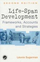 Sugarman, Leonie - Life-span Development - 9780415192651 - V9780415192651