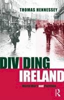 Hennessey, Thomas - Dividing Ireland - 9780415198806 - KEX0287772