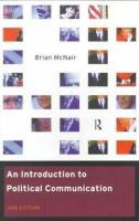 Brian McNair - An Introduction to Political Communication (Communication & Society S.) - 9780415199223 - KT00000163