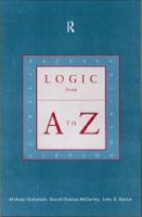 Bacon, John B., Detlefsen, Michael, McCarty, David Charles - Logic from A to Z: REP Glossary of Logical and Mathematical Terms (Routledge A-Z) - 9780415213752 - V9780415213752