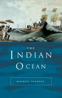 Pearson, Michael N. - The Indian Ocean - 9780415214896 - V9780415214896