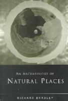 Bradley, Richard - An Archaeology of Natural Places - 9780415221504 - V9780415221504