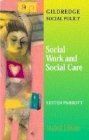 Parrott, Lester - Social Work and Social Care - 9780415239707 - V9780415239707
