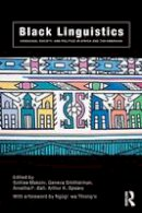 Makoni, Sinfree; Smitherman, Geneva; Ball, Arnetha F.; Spears, Arthur K. - Black Linguistics - 9780415261388 - V9780415261388