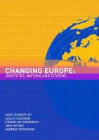 Dunkerley, David, Hodgson, Lesley, Konopacki, Stanislaw, Spybey, Tony, Thompson, Andrew - Changing Europe: Identities, Nations and Citizens - 9780415267786 - KEX0225456