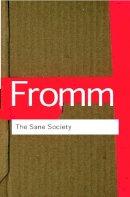 Fromm, Erich - The Sane Society - 9780415270984 - V9780415270984