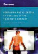 . - Companion Encyclopedia of Medicine in the Twentieth Century (Routledge World Reference) - 9780415286039 - V9780415286039