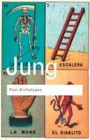 Jung, C. G. - Four Archetypes - 9780415304412 - V9780415304412