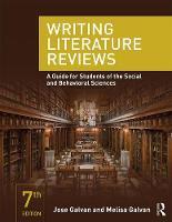 Galvan, Jose L., Galvan, Melisa C. - Writing Literature Reviews: A Guide for Students of the Social and Behavioral Sciences - 9780415315746 - V9780415315746