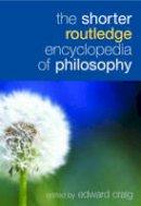 - The Shorter Routledge Encyclopedia of Philosophy - 9780415324953 - V9780415324953