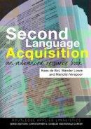 Lowie, Wander; De Bot, Kees; Verspoor, Marjolijn - Second Language Acquistion - 9780415338707 - V9780415338707