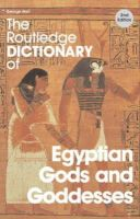Hart, George - The Routledge Dictionary of Egyptian Gods and Goddesses - 9780415344951 - V9780415344951