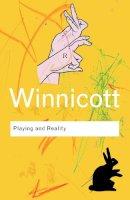 Winnicott, D. W. - Playing and Reality - 9780415345460 - V9780415345460
