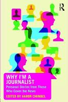 - Why I'm a Journalist: Personal Stories from Those Who Cover the News - 9780415349222 - V9780415349222
