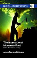 Vreeland, James - The International Monetary Fund - 9780415374637 - V9780415374637
