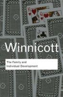 Winnicott, D. W. - The Family and Individual Development - 9780415402774 - V9780415402774