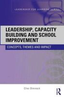 Dimmock, Clive - Leadership, Capacity Building and School Improvement - 9780415404372 - V9780415404372