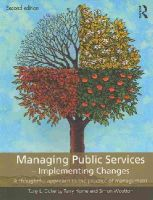Horne, Terry; Doherty, Tony L.; Wooton, Simon - Managing Public Services - Implementing Changes - 9780415414517 - V9780415414517