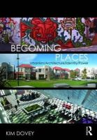 Dovey, Kim - Becoming Places - 9780415416375 - V9780415416375