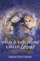 Usher, Sarah Fels - What is This Thing Called Love? - 9780415433846 - V9780415433846