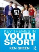 Green, Ken - Key Themes in Youth Sport - 9780415435406 - V9780415435406