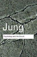 Jung, C. G. - Psychology and the Occult - 9780415437455 - V9780415437455