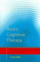 Wills, Frank - Beck's Cognitive Therapy: Distinctive Features (CBT Distinctive Features) - 9780415439527 - V9780415439527