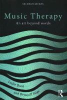 Bunt, Leslie, Stige, Brynjulf - Music Therapy: An art beyond words - 9780415450690 - V9780415450690