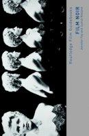 Fay, Jennifer; Nieland, Justus - Film Noir - 9780415458139 - V9780415458139