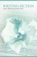 Anderson, Linda; Neale, Derek - Writing Fiction - 9780415461559 - V9780415461559
