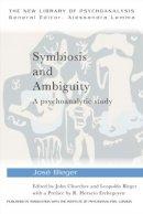 Bleger, Jose - Symbiosis and Ambiguity - 9780415464628 - V9780415464628