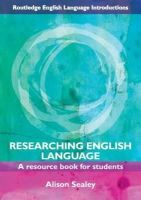Sealey, Alison - Researching English Language - 9780415468985 - V9780415468985