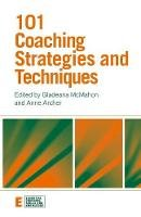 - 101 Coaching Strategies and Techniques - 9780415473347 - V9780415473347