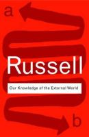 Russell, Bertrand - Bertrand Russell Bundle: Our Knowledge of the External World (Routledge Classics) - 9780415473774 - V9780415473774