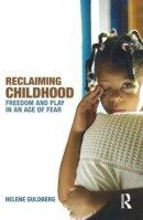 Guldberg, Dr Helene - Reclaiming Childhood - 9780415477239 - V9780415477239