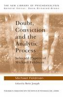 Feldman, Michael - Doubt, Conviction and the Analytic Process - 9780415479356 - V9780415479356