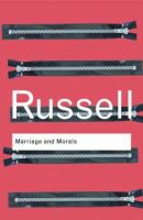 Russell, Bertrand - Marriage and Morals - 9780415482882 - V9780415482882