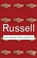 Russell, Bertrand - Human Society in Ethics and Politics - 9780415487375 - V9780415487375