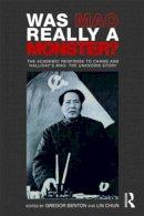- Was Mao Really a Monster? - 9780415493307 - V9780415493307